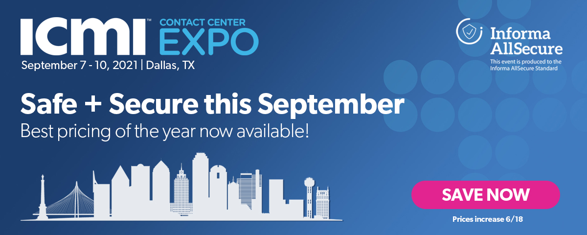 ICMI Contact Center Expo: Safe and Secure this September in Dallas!