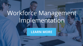 Workforce Management Implementation