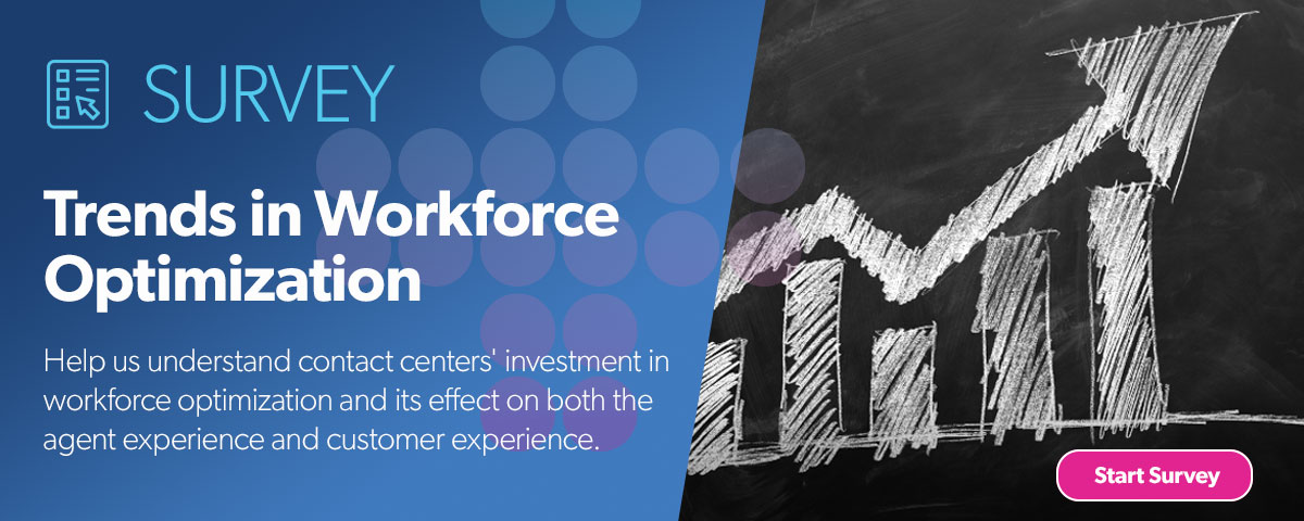 Survey: Trends in Workforce Optimization