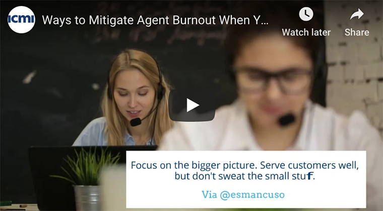 Mitigate agent burnout