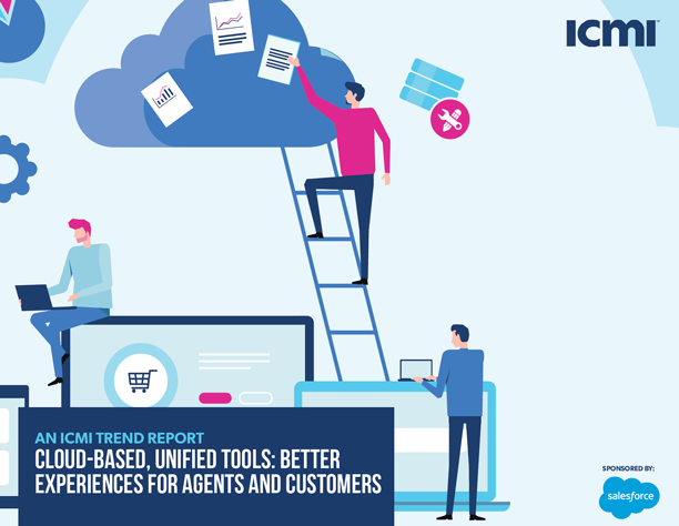 Cloud-Based, Unified Tools: Better Experiences for Agents and Customers
