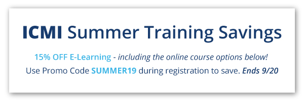 ICMI Summer Training Savings - Save 15% on E-learning, including online courses.