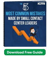5 most common mistakes made by small contact center leaders - free ICMI training guide