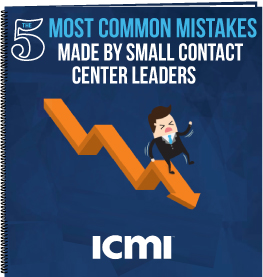 The 5 Most Common Mistakes Made by Small Contact Center Leaders Download