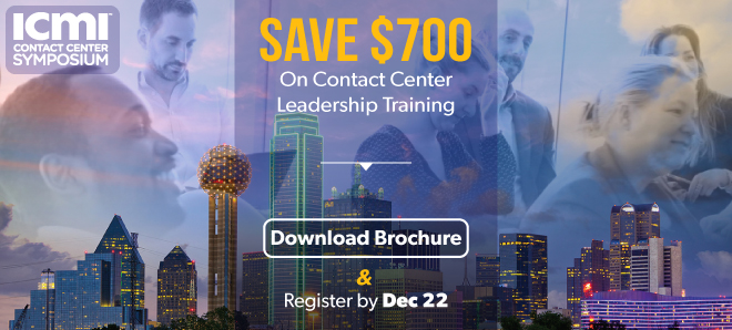 Download brochure and register by Dec 22 to receive up to $700 off Contact Center Symposium